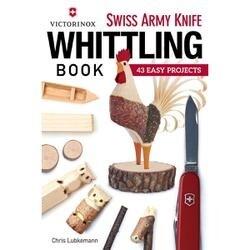 Victorinox Swiss Army Knife: Whittling - Fox Chapel