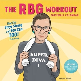 2019 RBG Workout 2019 Wall Calendar, More Inspiration by Chronicle Books