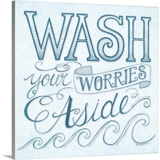 """Wash Your Worries Away"" Canvas Wall Art"