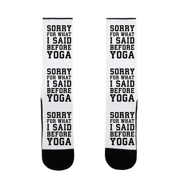 Sorry For What I Said Before Yoga US Size 7-13 Socks by LookHUMAN