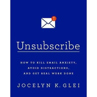 Unsubscribe - Jocelyn K. Glei