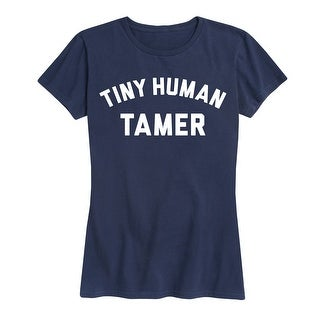 Tiny Human Tamer - Ladies Short Sleeve Classic Fit Tee (More options available)