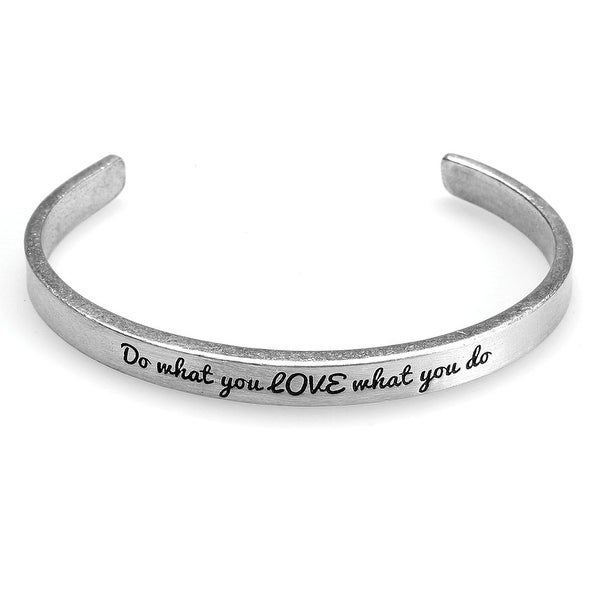 Women's Note To Self Inspirational Lead-Free Pewter Cuff Bracelet - Do What You Love - Silver