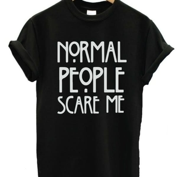 6b6490995 Shop Fashion Women T-Shirts Normal People Scare Me Printed American Horror  Story Tops Plus Size - Free Shipping On Orders Over $45 - Overstock -  26459382