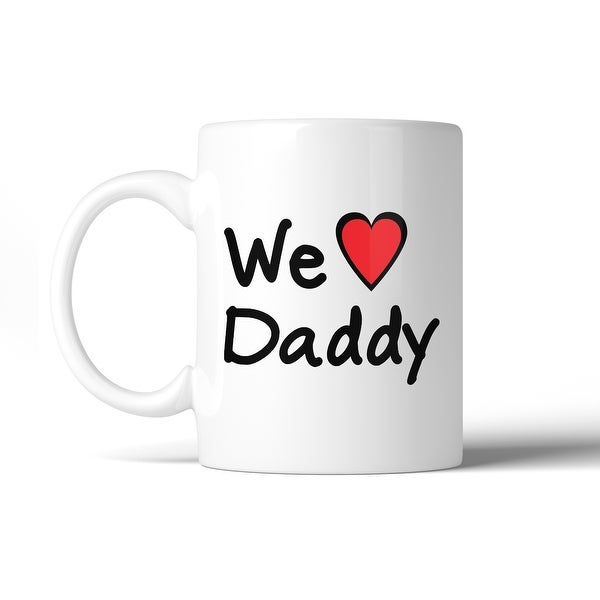Shop We Love Dad White Cute Design Ceramic Mug Birthday Gifts For