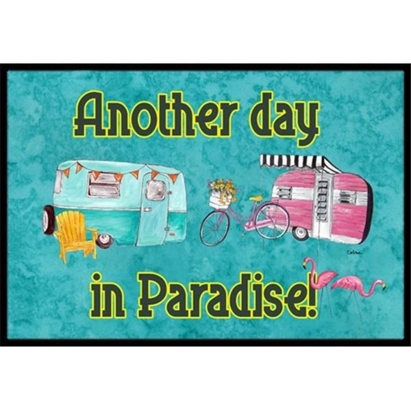 Carolines Treasures 8758MAT Another Day in Paradise Indoor Or Outdoor Doormat - 18 x 27 in.
