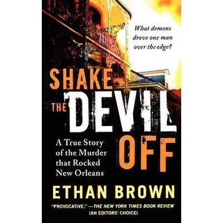 Shake the Devil Off - Ethan Brown