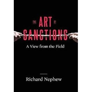 Art of Sanctions - Richard Nephew
