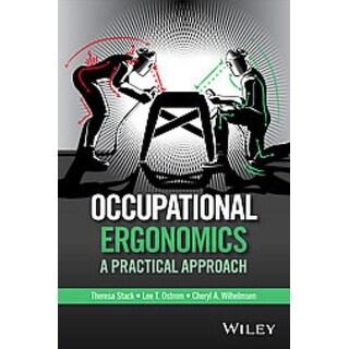 Occupational Ergonomics - Lee T. Ostrom, Cheryl A. Wilhelmsen, et al.
