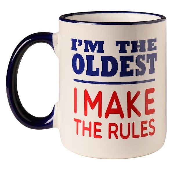 Sibling Coffee Cup - I'm The Oldest I Make the Rules Mug - 12 oz Ceramic