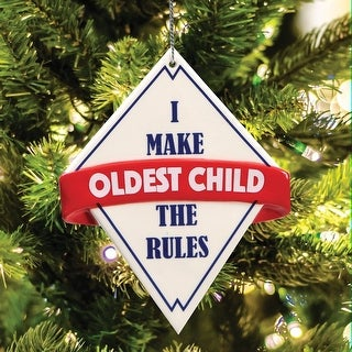 Oldest Child Ceramic Christmas Ornament - I Make the Rules