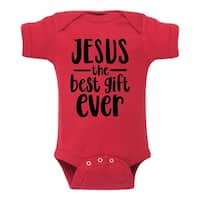 Jesus The Best Gift Ever  - Infant One Piece