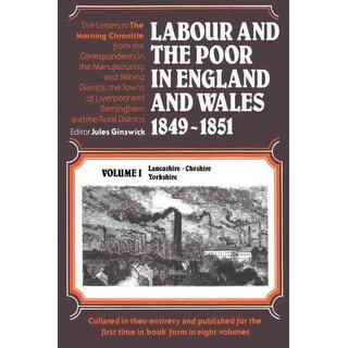Labour and the Poor in England and Wales - Jules Ginswick