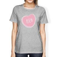 Meh Women's Heather Grey T-shirt Cute Design Creative Gift Ideas
