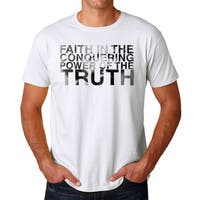 Faith In The Conquering Power Of Truth Quote