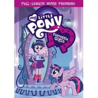 My Little Pony - Equestria Girls [DVD]