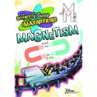 Disney Imagineering: Magnetism DVD Movie 2009