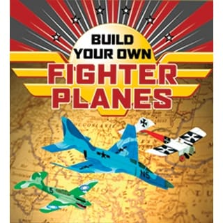 Sterling Publishing-Build Your Own Fighter Planes Kit