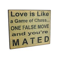Funny Love Is Like A Game Of Chess Printed Wooden Wall Plaque
