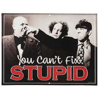 Three Stooges 90157575-S Stupid Embossed Tin Sign