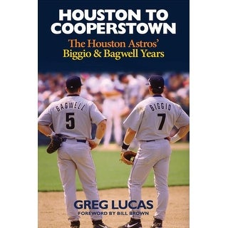 Houston to Cooperstown - Greg Lucas