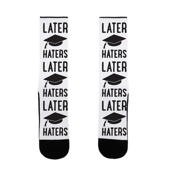 LookHUMAN Later Haters Graduation US Size 7-13 Socks