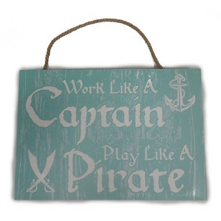 Sea Creations Work Like a Captain Sign 13 x 9 Blue - 13 x 9