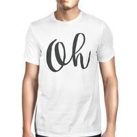 Oh Unisex White T-shirt Cute Short Sleeve Typographic T-shirt