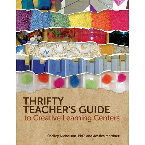 Thrifty Teachers Guide To Creative Learning Centers
