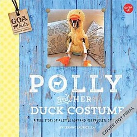 Polly and Her Duck Costume - Leanne Lauricella