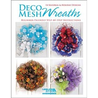 Deco Mesh Wreaths - Leisure Arts