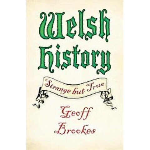 Welsh History - Geoff Brookes