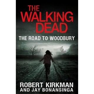 The Walking Dead: The Road to Woodbury Vol.2 Hardcover Book - multi