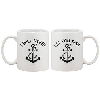 Cute Anchor Matching Coffee Mugs for Best Friends - I Will Never Let You Sink - BFF gift and accessories
