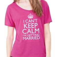I Can't Keep Calm I'm Getting Married Cool Shirts