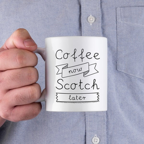 Coffee Now Scotch Later Ceramic Mugs Best Father's Day Gift For Dad And Grandpa