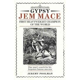 Gypsy Jem Mace - Jeremy Poolman