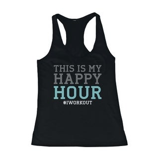 Funny Design Tank Top - This is My Happy Hour - Gym Clothes, Workout Tanks