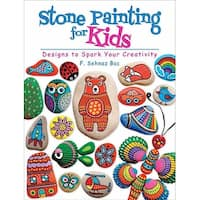 Stone Painting For Kids - Dover Publications