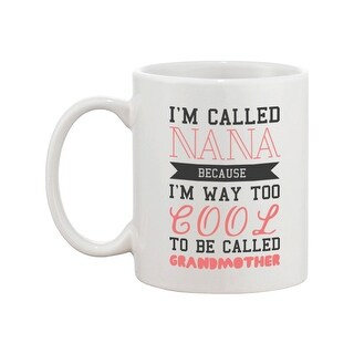 Cool To Be Called Grandmother Funny Mug Nana Cup Christmas Gift for Grandma