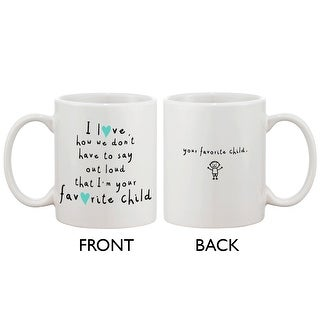 Cute Ceramic Coffee Mug for Mom from Son - I'm Your Favorite Child, Mother's Day and Christmas Gift for Mother 11oz Mug