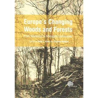 Europe's Changing Woods and Forests - Charles Watkins, Keith J. Kirby