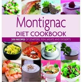 The Montignac Diet Cookbook [Hardcover] [May 05, 2010] Montignac, Michel