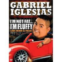 Gabriel Iglesias - I'm Not Fat I'm Fluffy [DVD]