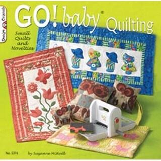 GO! Baby Quilting - Design Originals