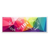 Live The Life You Love Words to Live By Matte Poster 24x8