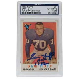 Sam Huff Signed 1959 51 Topps Giants Rookie Football Card Slabbed HOF PSA DNA