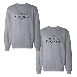 Ring On It Couple Sweatshirts Engagement Matching Sweat Shirts