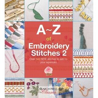 Search Press Books-A-Z Of Embroidery Stitches 2