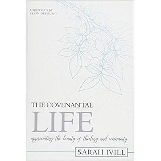 Reformation Heritage Books 142228 The Covental Life